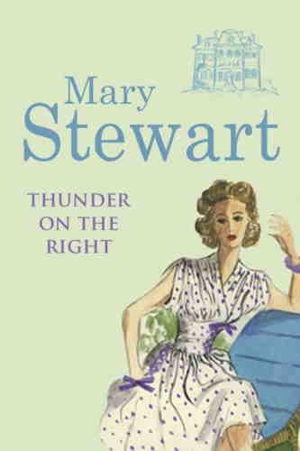 Мэри Стюарт. Гром раздается справа
