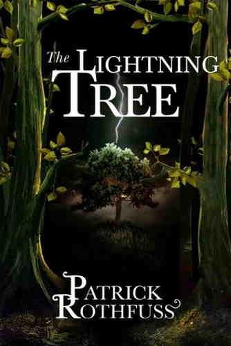 Патрик Ротфусс. Грозовое дерево