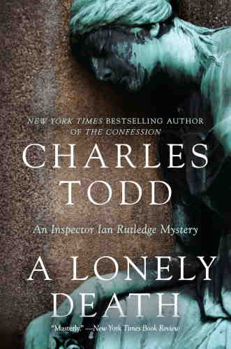 Чарлз Тодд. Одинокая смерть