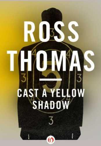 Томас Росс. Желтая тень