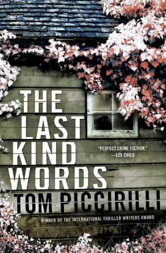 Том Пиккирилли. Последние добрые слова