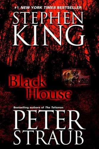 Стивен Кинг, Питер Страуб. Талисман 2. Черный дом