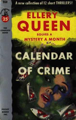 Эллери Квин. Календарь преступлений