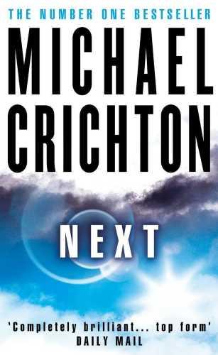 Майкл Крайтон. Next