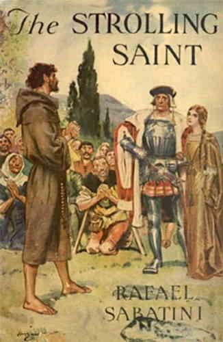 Рафаэль Сабатини. Заблудший святой