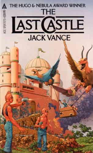 Джек Вэнс. Последний замок